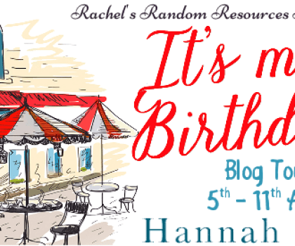 #BookBlitz of It's My Birthday by Hannah Pearl @HannahPearl_1 @rararesources