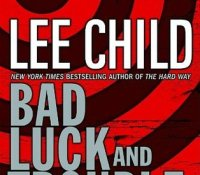 #AudiobookReview – Bad Luck and Trouble by Lee Child @LeeChildReacher @audibleuk