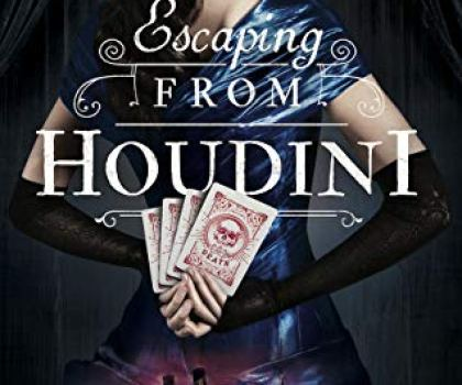 #AudiobookReview of Escaping from Houdini By Kerri Maniscalco @KerriManiscalco @Audibleuk @Jimmy_books @Nicolabarber_vo #20booksofsummer #book1