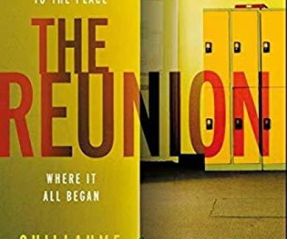 #Excerpt from The Reunion by Guillaume Musso @guillaume_musso @tr4cyf3nt0n @orionbooks