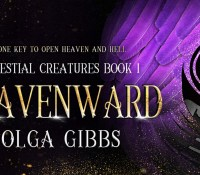 Roll Up Roll Up – Another awesome #giveaway for you!! A copy of Heavenwards by Olga Gibbs! (UK only) @Olgagibbsauthor #CelestialCreatures #OlgaGibbs #Heavenwards