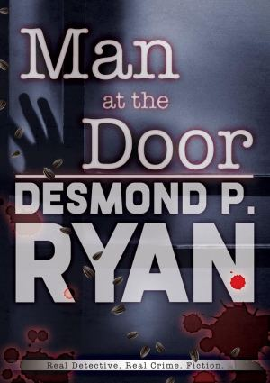 #BookReview of Man at the Door by Desmond P. Ryan @RealDesmondRyan @BakerPromo @bakersNSSblog