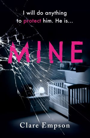 Mine by Clare Empson @ClareEmpson2  @orionbooks @Tr4cyF3nt0n #BookReview #BlogTour #Mine #NetGalley