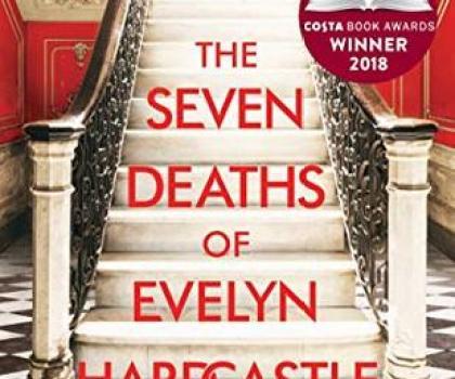 #BookReview of The Seven Deaths of Evelyn Hardcastle by Stuart Turton @stu_turton @BloomsburyRaven   #netgalley #sevendeathsofevelynhardcastle