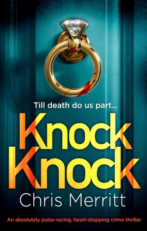Knock Knock by Chris Merritt @drcjmerritt @bookouture @nholten40 #BookReview #LockhartAndGreen #KnockKnock #netgalley #AuthorTakeOver
