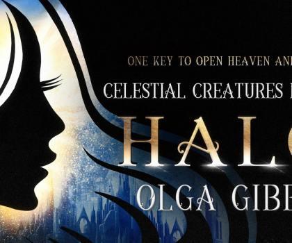 Halo by Olga Gibbs @olgagibbsauthor @FrasersFunHouse #CoverReveal #CelestialCreatures #Halo