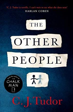 The Other People by CJ Tudor @cjtudor @MichaelJBooks   #BookReview