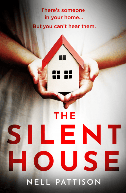 The Silent House by Nell Pattison @Writer_Nell @AvonBooksUK #BookReview #BlogTour #TheSilentHouse #NetGalley