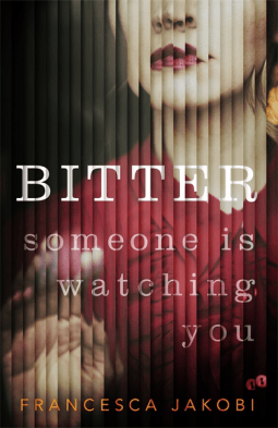 Bitter by Francesca Jakobi @fjakobi @wnbooks  #BookReview #Book630 #Netgalley #BuddyRead