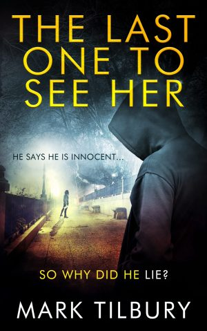 The Last One To See Her by Mark Tilbury @MTilburyAuthor #BookReview #BlogTour #TwistedTilbury