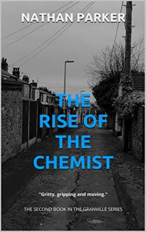 The Rise of The Chemist by Nathan Parker @parker_book @BOTBSPublicity #BookReview #BlogTour