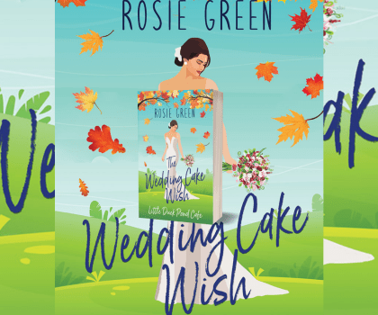 #BookExtract – The Wedding Cake Wish by Rosie Green @Rosie_Green88 @rararesources #BookTour
