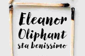 Honeyman_Eleanor-Oliphant-e1523435673771-324x214 Eleanor Oliphant sta benissimo Gail Honeyman Costume e Società Cultura