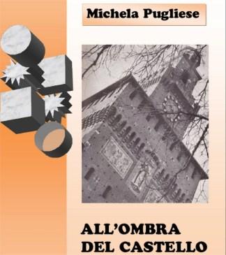 ombradelcastello-324x365 I milanesi. Sudditi burloni di un feroce sovrano Cronaca Milano Cultura