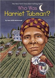 Who Was Harriet Tubman by Yona Zeldis McDonough