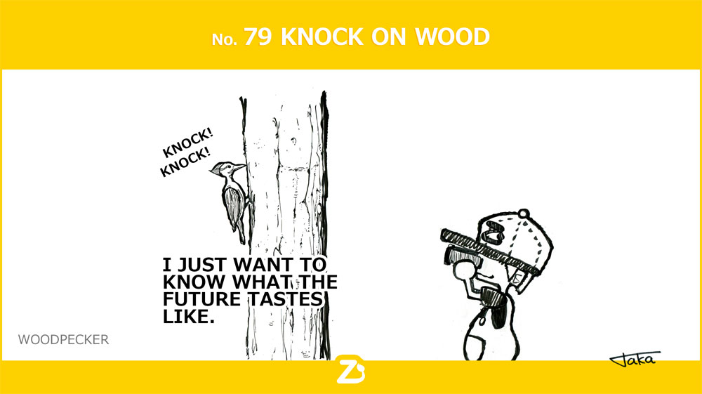 No. 79 KNOCK ON WOOD/ 未来の予測