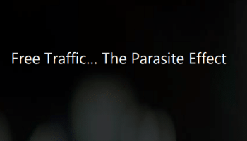 Free Traffic - Parasite Effect