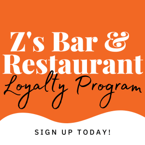 Z's Bar & Restaurant Loyalty Program