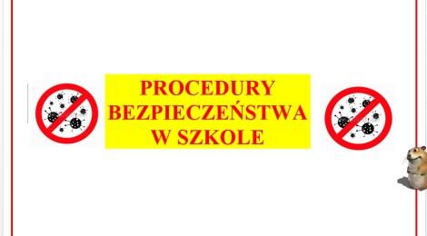 Procedury bezpieczeństwa zw. z COVID-19