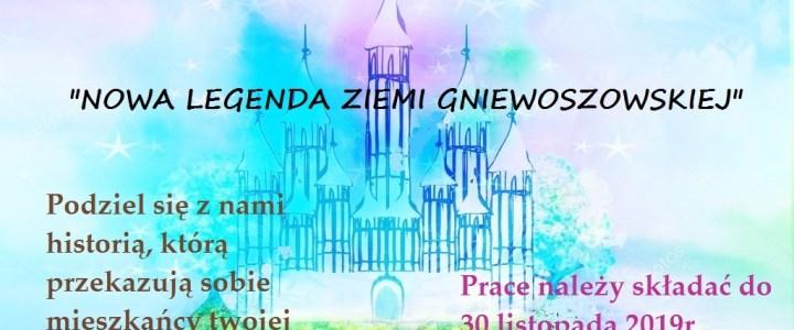 """Konkurs – """"Nowa legenda ziemi Gniewoszowskiej"""""""