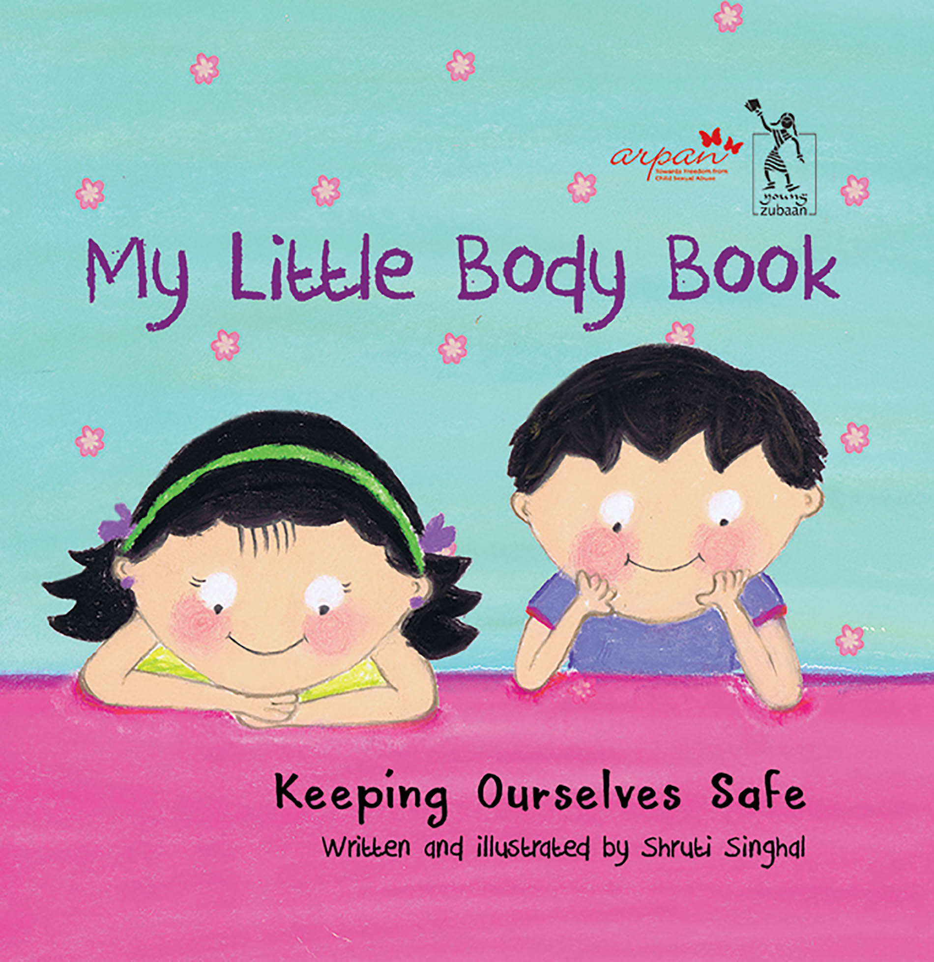 My Little Body Book Keeping Ourselves Safe
