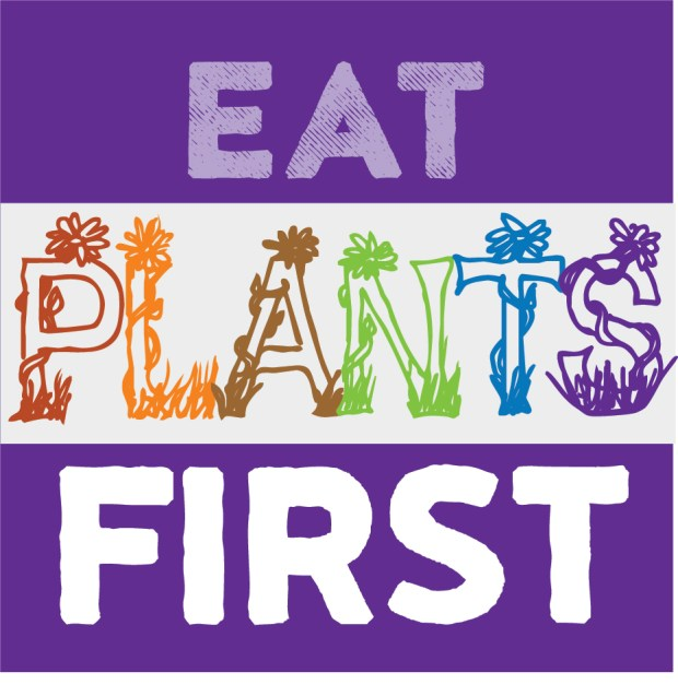 eat plants first quick start guide to plant based eating