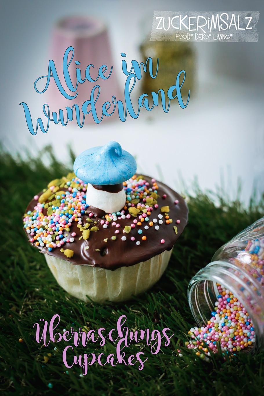 Alice im Wunderland … Überraschungs Cupcakes
