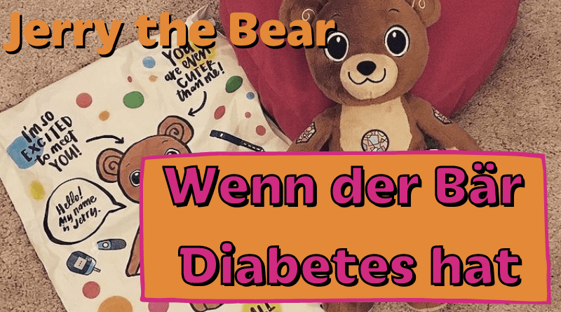 Sandra Neumann - Jerry the Bear - Wenn der Bär Diabetes hat