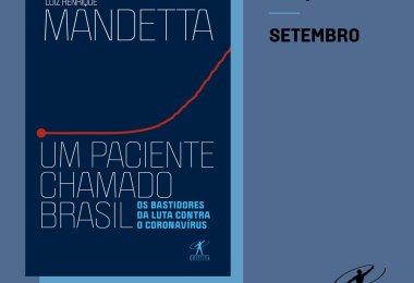 Mandetta livro: Um paciente chamado Brasil