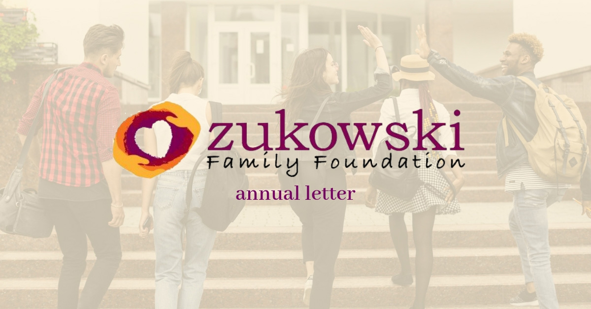Annual Zukowski Family Foundation Letter 2017