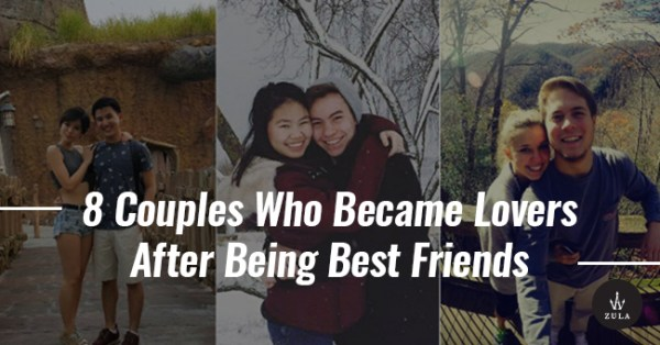 8 Couples Who Became Lovers After Being Best Friends