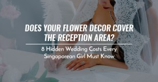 8 Hidden Wedding Costs Every Singaporean Girl Must Know