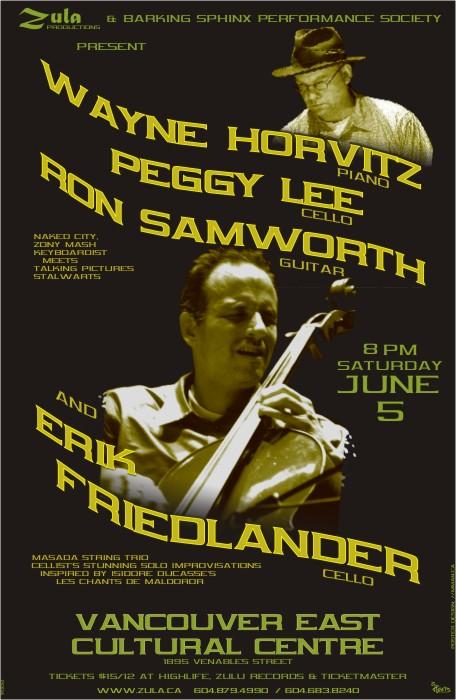 Horvitz/Lee/Samworth plus Erik Friedlander -- 6.5.04 -- Vancouver East Cultural Centre