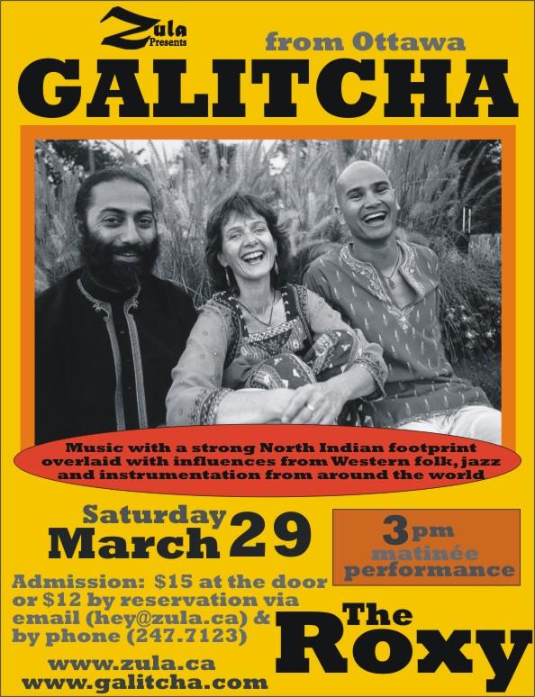 Galitcha -- 3.29.08 -- The Roxy -- Gabriola & 3.30.08 -- El Zocalo -- Salt Spring