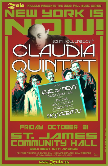 New York Is Now! -- Claudia Quintet plus Eye of Newt -- 10.31.03 --St. James Hall