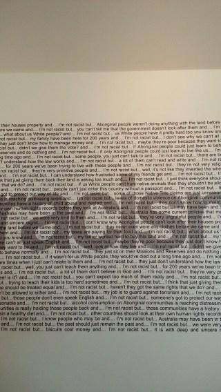 """I'm not racist but..."". Art by Vernon Ah Kee, AustRacism, 2003. Photo: Zuleyka Zevallos"