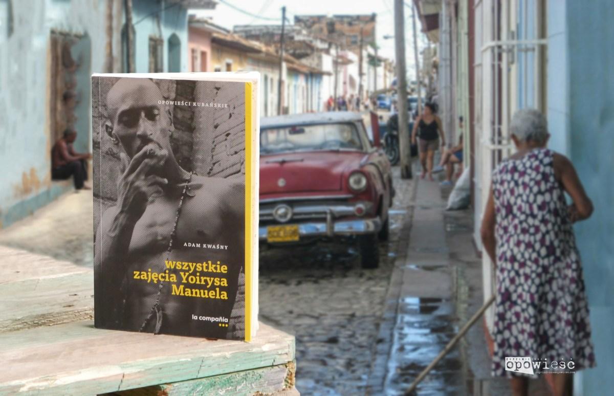 Kubańska santeria jest piękna, ale palo jest mocne | Adam Kwaśny, Wszystkie zajęcia Yoirysa Manuela