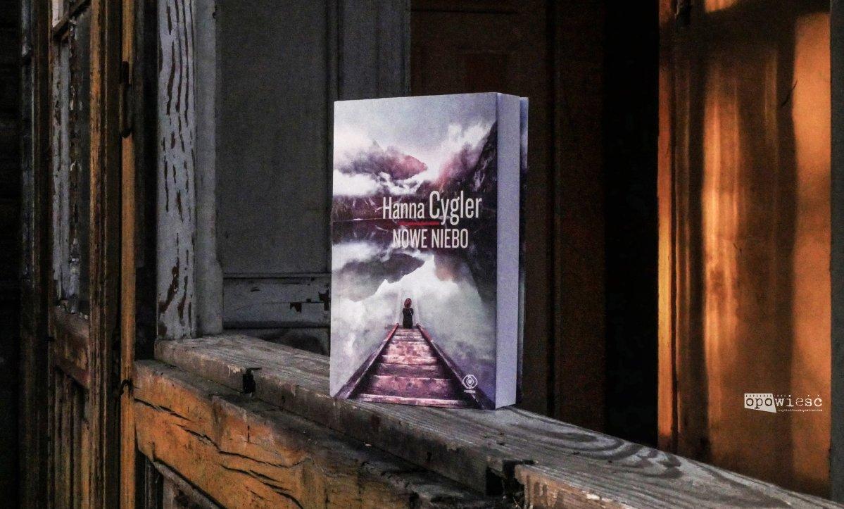 Nowy, nie tak wspaniały, świat | Hanna Cygler, Nowe niebo