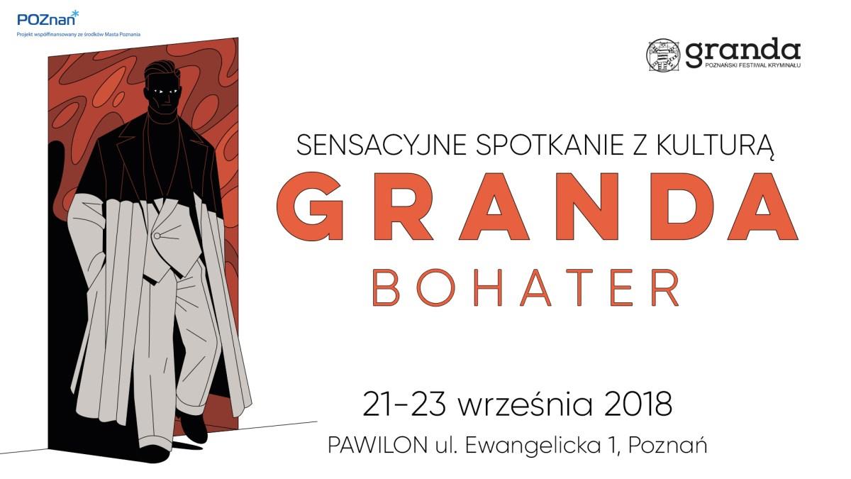 Coraz bliżej festiwal GRANDA 2018 | Początek już 21 września