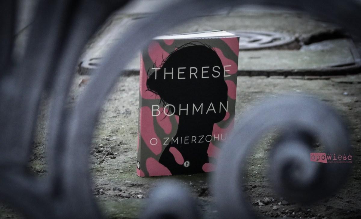 Tęsknota za dniem zimorodka | Therese Bohman, O zmierzchu