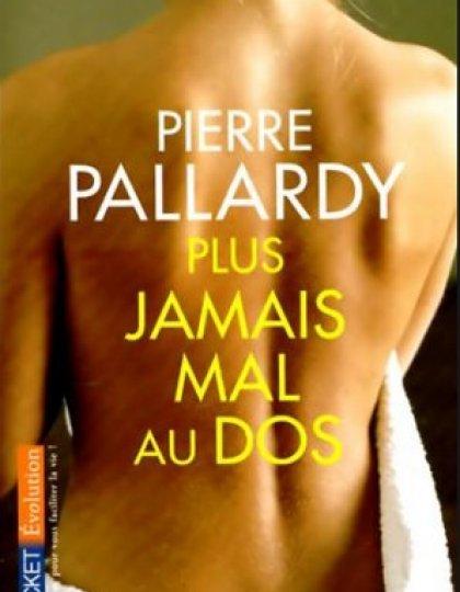 Pierre Pallardy - Plus jamais mal au dos