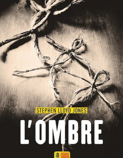 L'ombre – Stephen Lloyd Jones
