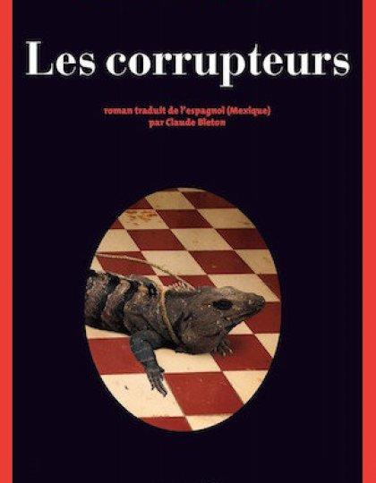 Les corrupteurs - Jorge Zepeda Patterson