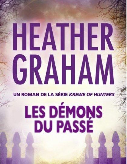 Les démons du passé - Heather Graham