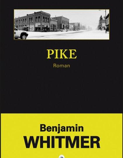 Pike - Benjamin Whitmer
