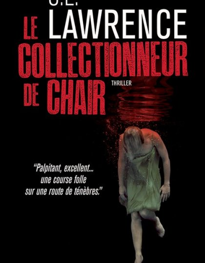 C.E. Lawrence - Le collectionneur de chair