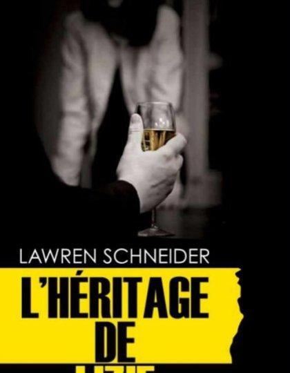 Lawren Schneider - L héritage de Lizie