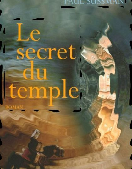 Le secret du temple - Paul Sussman