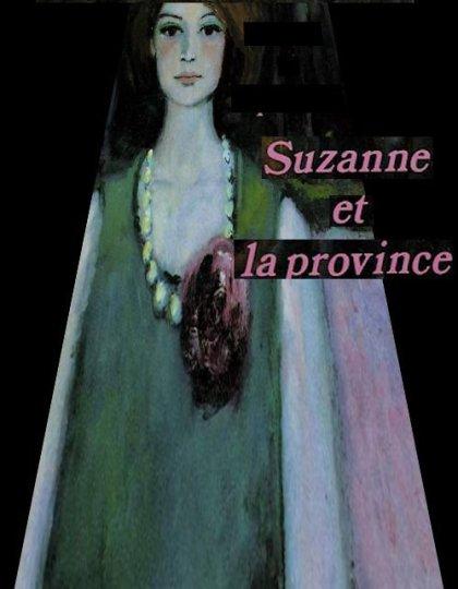 Suzanne et la province - Madeleine Chapsal