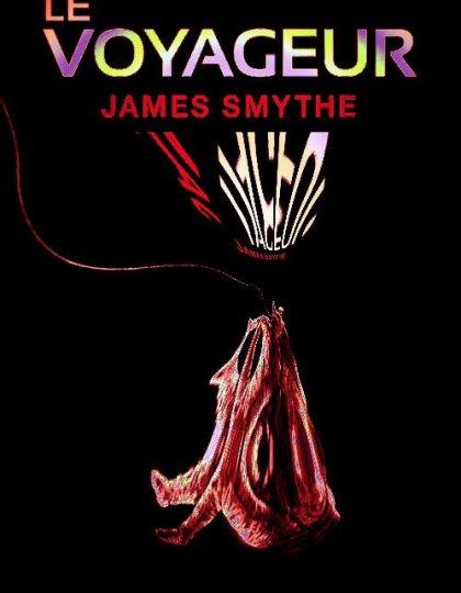 Le voyageur - James Smythe